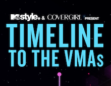 MTV STYLE & COVERGIRL: VMAS